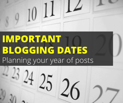 important blogging dates