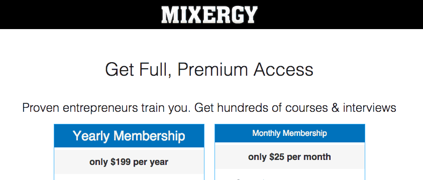 Mixergy Premium Membership
