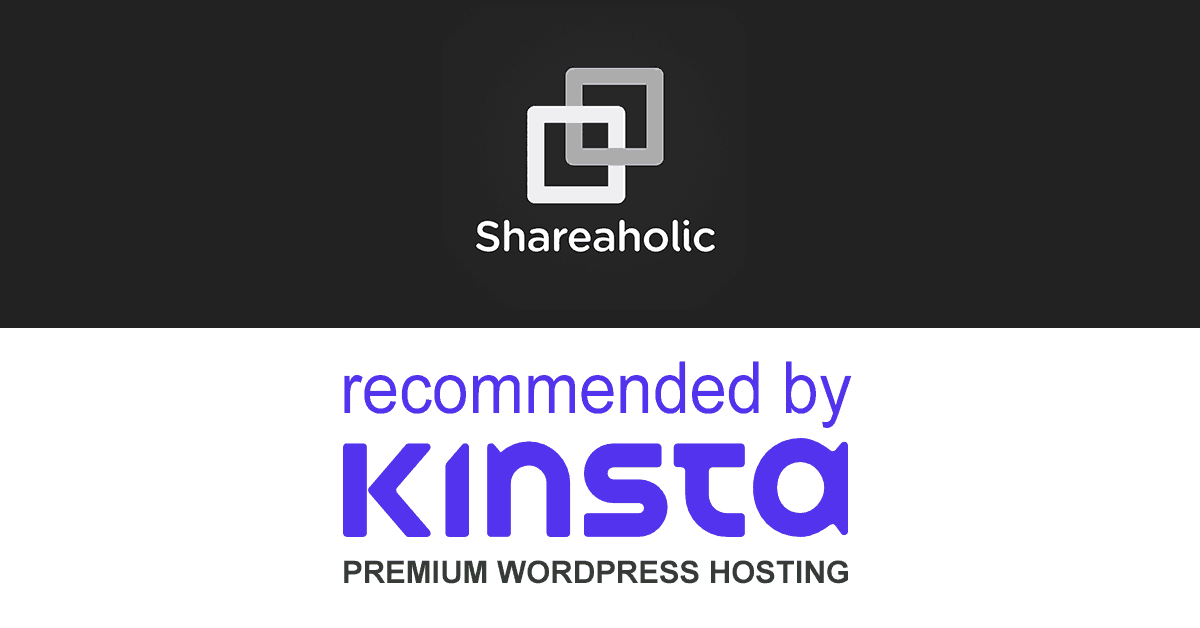 Shareaholic Recommended by Kinsta WordPress Hosting